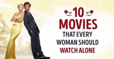 Top 10  Bộ phim tuyệt vời phụ nữ nên xem khi cảm thấy cô đơn
